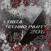 Ibiza Techno Party 2017 di Various Artists