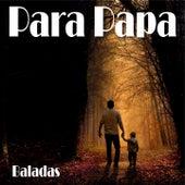 Paraba Papa (Baladas) de Various Artists
