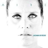 Aire by Luciana De Rissio