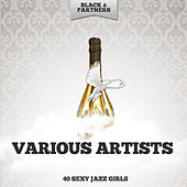 40 Sexy Jazz Girls de Various Artists