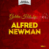 Golden Hits By Alfred Newman Vol 1 by Alfred Newman