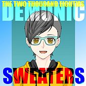 The Two Thousand Eighties by Demonic Sweaters