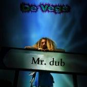 Mr.Dub von De Vega