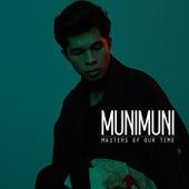 Masters Of Our Time von Munimuni