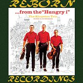 ...From the Hungry i (HD Remastered) von The Kingston Trio