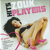 Hits zouk players by Various Artists