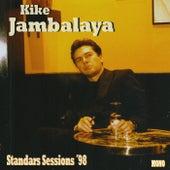 Standars Sessions ´98 de Kike Jambalaya