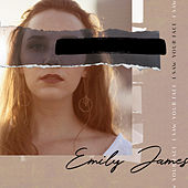 I Saw Your Face by Emily James