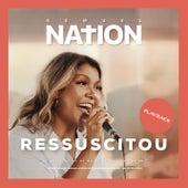 Ressuscitou (Resurrecting) [Kemuel Nation] (Playback) de Kemuel