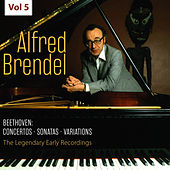 The Legendary Early Recordings - Alfred Brendel, Vol. 5 von Alfred Brendel