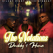 Daddy's Home by Notations