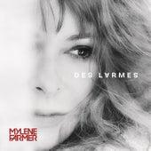 Des larmes (Radio Edit) de Mylène Farmer