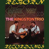 Make Way (HD Remastered) de The Kingston Trio