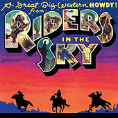A Great Big Western Howdy! by Riders In The Sky