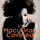 Covered (Explicit) by Macy Gray