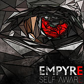 Self Aware by The Empyre