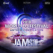 2018 World DJ Festival Anthem Compilation van Various Artists
