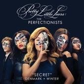 Secret (Pretty Little Liars: The Perfectionists Theme) von Denmark + Winter