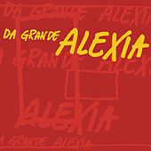 Da grande de Alexia