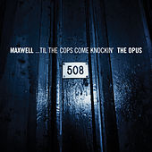 Til The Cops Come Knockin'/Urban Theme - EP de Maxwell