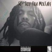 Su- Side tha Mixtape by Lil Weed