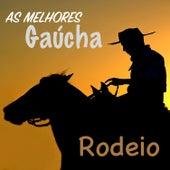 As Melhores Gaúcha (Rodeio) de Various Artists