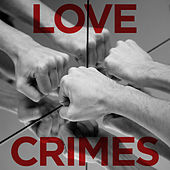 Love Crimes by Hayden Thorpe