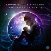 Children of Earth by Liquid Soul