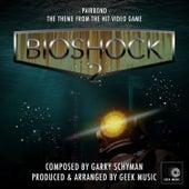 Bioshock 2 - Pairbond - Main Theme by Geek Music