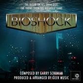 Bioshock - The Ocean On His Shoulders - Main Theme by Geek Music