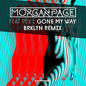 Gone My Way (BRKLYN Remix) by Morgan Page