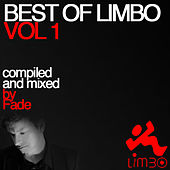 Best of Limbo, Vol. 1 (Compiled and Mixed by Fade) de Various Artists