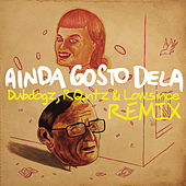 Ainda Gosto Dela (Dubdogz, RQntz & Lowsince Remix) de Skank