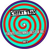 Best of Me von Fuente