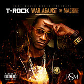 War Against the Machine by T-Rock
