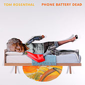 Phone Battery Dead von Tom Rosenthal