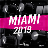 Miami 2019 - EP de Various Artists