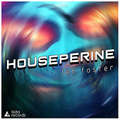 Houseperine by Jeff Oster