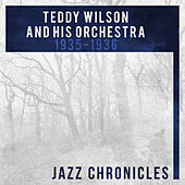 Teddy Wilson: 1935-1936 (Live) by Teddy Wilson and His Orchestra