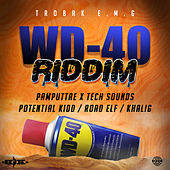 WD40 Riddim by Various Artists
