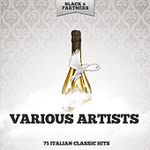75 Italian Classic Hits von Various Artists