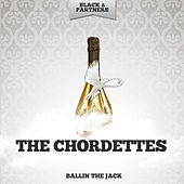 Ballin The Jack by The Chordettes