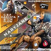G.B.F (Gangsta B!tch Flow) de Mary Jane