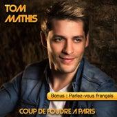 Coup de foudre à Paris de Tom Mathis