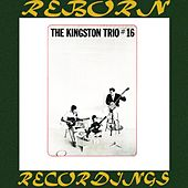The Kingston Trio #16 (HD Remastered) von The Kingston Trio