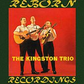 The Kingston Trio (HD Remastered) de The Kingston Trio