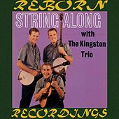 String Along (HD Remastered) de The Kingston Trio