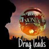 Drag leads de Money (Hip-Hop)
