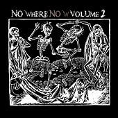 Nowhere Now, Vol. 2 de Various Artists