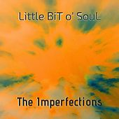 Little Bit O' Soul by The Imperfections